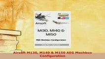 PDF  Airsoft M130 M140  M150 AEG Mechbox Configuration Free Books
