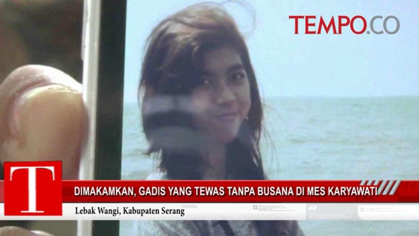 Dimakamkan, Gadis yang Tewas Tanpa Busana di Mes Karyawati