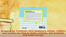 PDF  Blogging for Creatives How designers artists crafters and writers can blog to make Read Online
