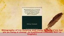 PDF  Bbiography of Lin Huiying and Liang Sicheng Lin hui yin yu liang si cheng in Free Books