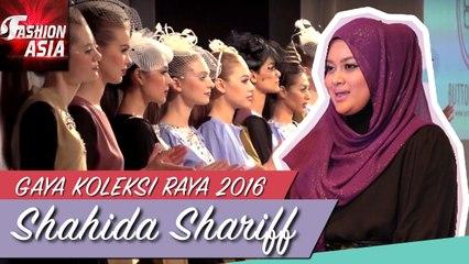 Gaya Koleksi Raya 2016   Shahida Shariff   Fashion Asia