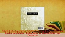 PDF  Adult Coloring Book Adults Coloring Books Coloring Books for Adults  Relaxation  Stress Read Online