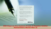 PDF  800 Days on the Eastern Front A Russian Soldier Remembers World War II Free Books