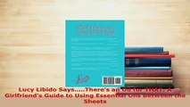 PDF  Lucy Libido SaysTheres an Oil for THAT A Girlfriends Guide to Using Essential Oils  EBook