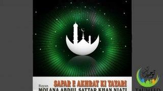 Molana Abdul Sattar - Safar e Akhrat Ki Tayari