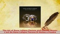 PDF  The Art of Rene Lalique Flacons and Powder Boxes Lart De Rene Lalique Flacons Et Boites Read Full Ebook