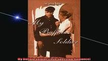 FAVORIT BOOK   My Buffalo Soldier Love Spectrum Romance  FREE BOOOK ONLINE