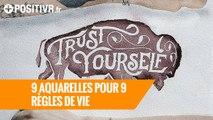 9 aquarelles pour 9 règles de vie