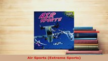 Download  Air Sports Extreme Sports  Read Online