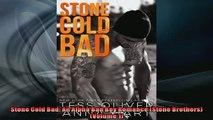 Free PDF Downlaod  Stone Cold Bad An Alpha Bad Boy Romance Stone Brothers Volume 1 READ ONLINE