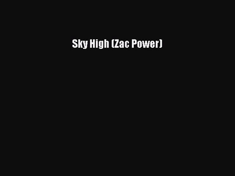 Download Sky High (Zac Power) Free Books