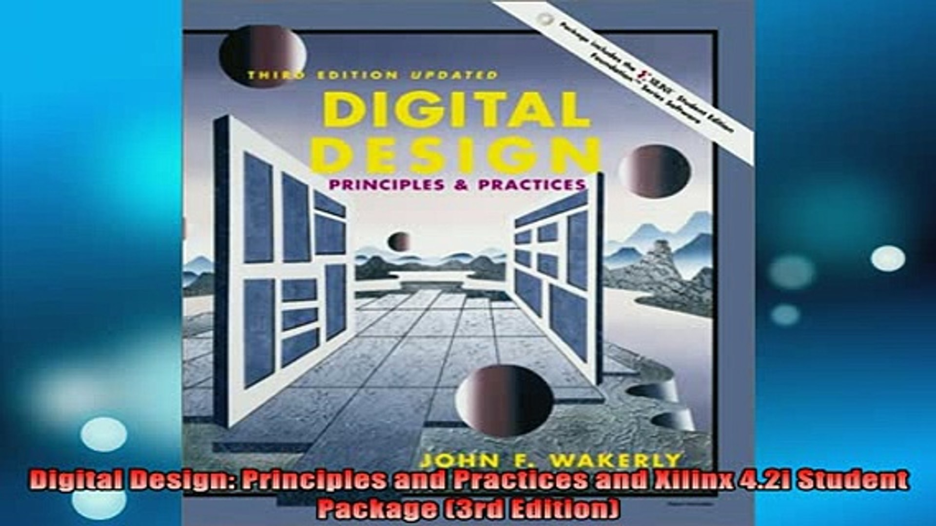 Read Book Digital Design Principles And Practices And Xilinx 42i Student Package 3rd Edition Full Ebook Video Dailymotion
