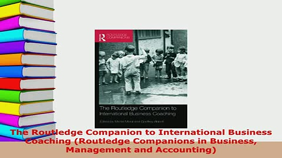 PDF  The Routledge Companion to International Business Coaching Routledge Companions in Read Online