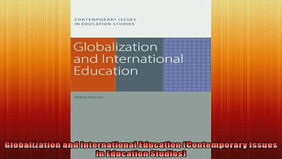 EBOOK ONLINE  Globalization and International Education Contemporary Issues in Education Studies  DOWNLOAD ONLINE