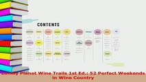 Download  Lonely Planet Wine Trails 1st Ed 52 Perfect Weekends in Wine Country PDF Full Ebook