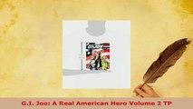 Download  GI Joe A Real American Hero Volume 2 TP Read Online