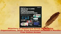 Download  Directory of Healthcare Group Purchasing Organizations 2016 Print Purchase Includes 3 Ebook Free