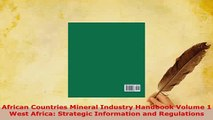 PDF  African Countries Mineral Industry Handbook Volume 1 West Africa Strategic Information  EBook