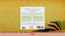 Read  Herbs for Pets The Natural Way to Enhance Your Pets Life Ebook Free