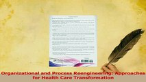 Read  Organizational and Process Reengineering Approaches for Health Care Transformation Ebook Free