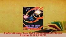 PDF  Doctor Strange Into The Dark Dimension Doctor Strange 19741987 PDF Book Free