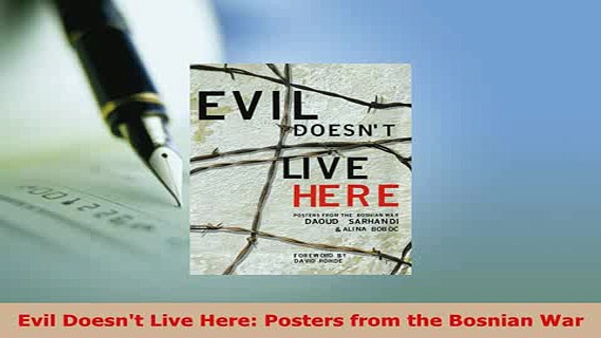 PDF  Evil Doesnt Live Here Posters from the Bosnian War Ebook