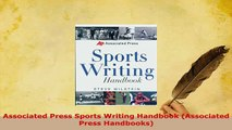 PDF  Associated Press Sports Writing Handbook Associated Press Handbooks  Read Online