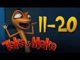 Taka & Maka - All episodes (11-20)