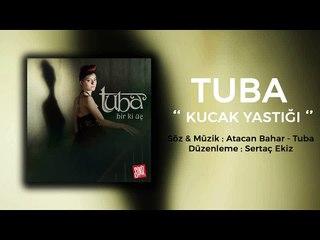 Tuba - Kucak Yastığı (Official Audio)