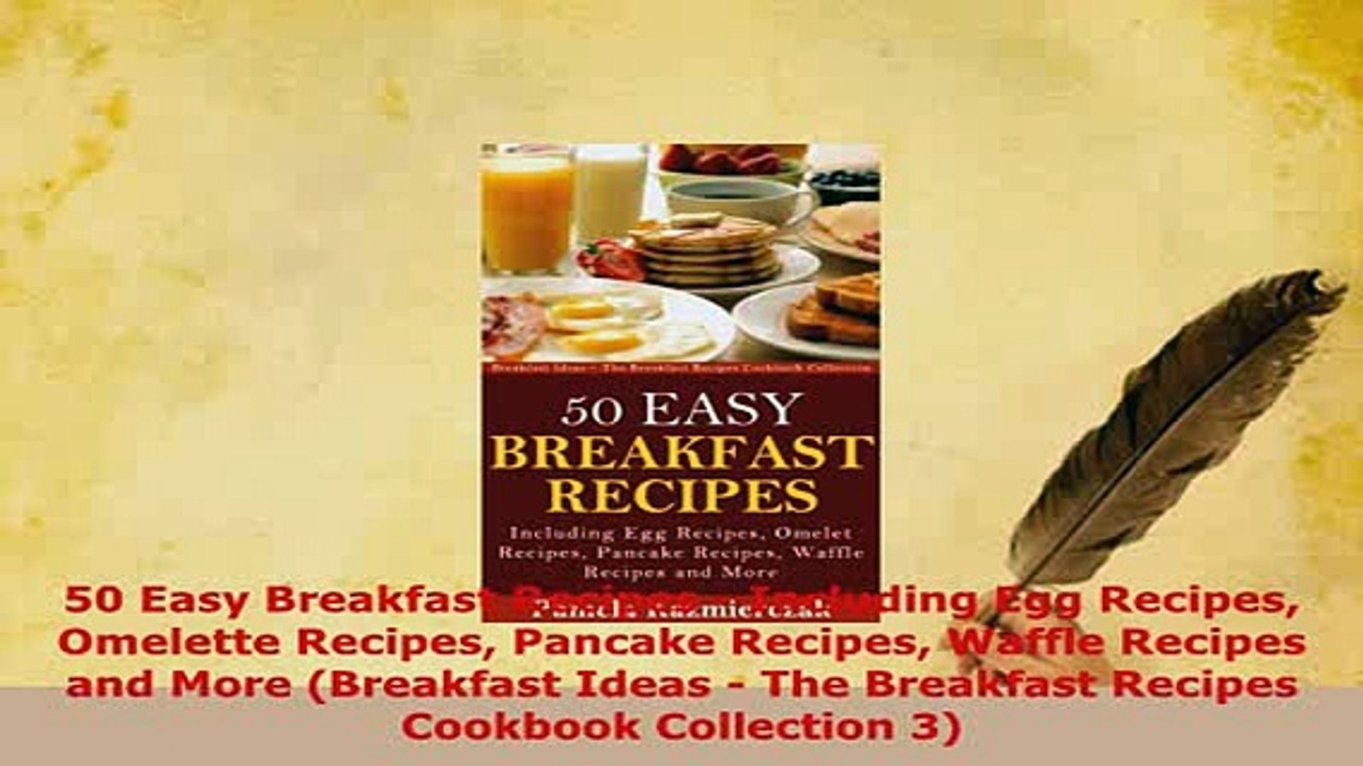 Download  50 Easy Breakfast Recipes  Including Egg Recipes Omelette Recipes Pancake Recipes Waffle D