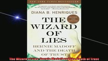 Most popular  The Wizard of Lies Bernie Madoff and the Death of Trust