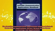 DOWNLOAD FREE Ebooks  The Satellite Communication Applications Handbook Artech House Space Applications Series Full EBook