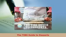 PDF  The TIBS Guide to Desserts Read Online
