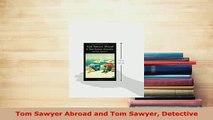 PDF  Tom Sawyer Abroad and Tom Sawyer Detective Free Books