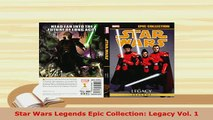 PDF  Star Wars Legends Epic Collection Legacy Vol 1 Ebook