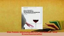 Read  Das Fetale Alkoholsyndrom Im Kindes Und Erwachsenenalter Ebook Free