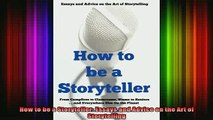 READ book  How to be a Storyteller Essays and Advice on the Art of Storytelling Full Free