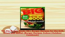 PDF  The Big Burger Book 50 Burger Recipes for the Grill Oven and Skillet Burger Recipes PDF Full Ebook