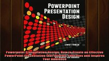 READ FREE Ebooks  Powerpoint Presentation Design How to Create an Effective PowerPoint Presentation that Free Online