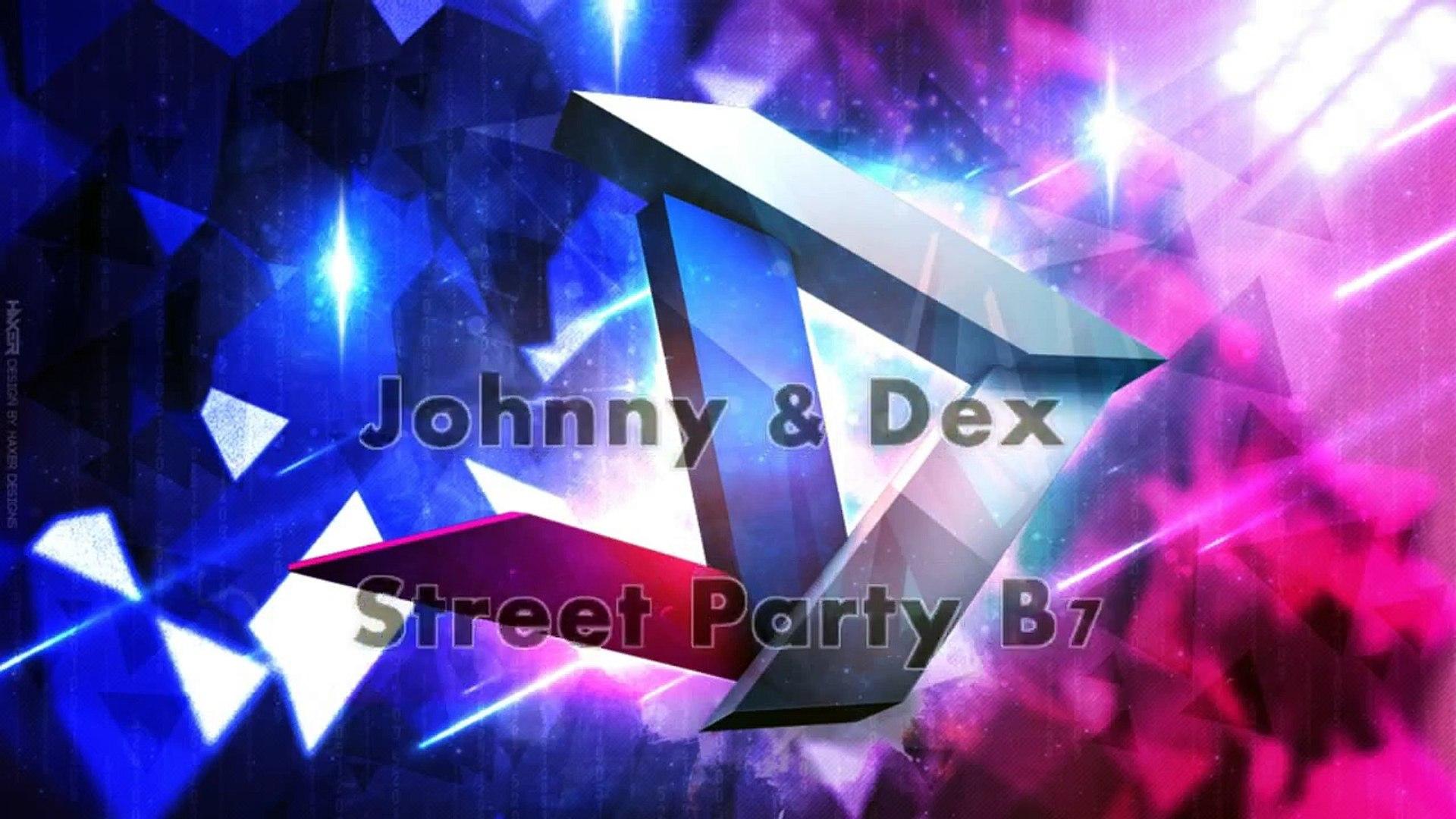 Johnny & Dex - Street party B7 28/10/13