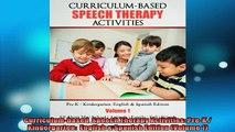 EBOOK ONLINE  Curriculumbased  Speech Therapy Activities PreK  Kindergarten  English  Spanish  DOWNLOAD ONLINE