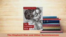 PDF  The Elephant Man and Other Reminiscences Free Books