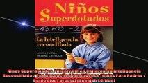 FREE PDF  Ninos Superdotados  Highly Gifted Children La Inteligencia Reconciliada  The Reconciled READ ONLINE