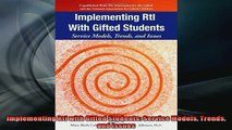 Free PDF Downlaod  Implementing RtI with Gifted Students Service Models Trends and Issues  FREE BOOOK ONLINE