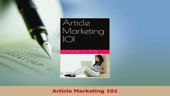 Read  Article Marketing 101 Ebook Free