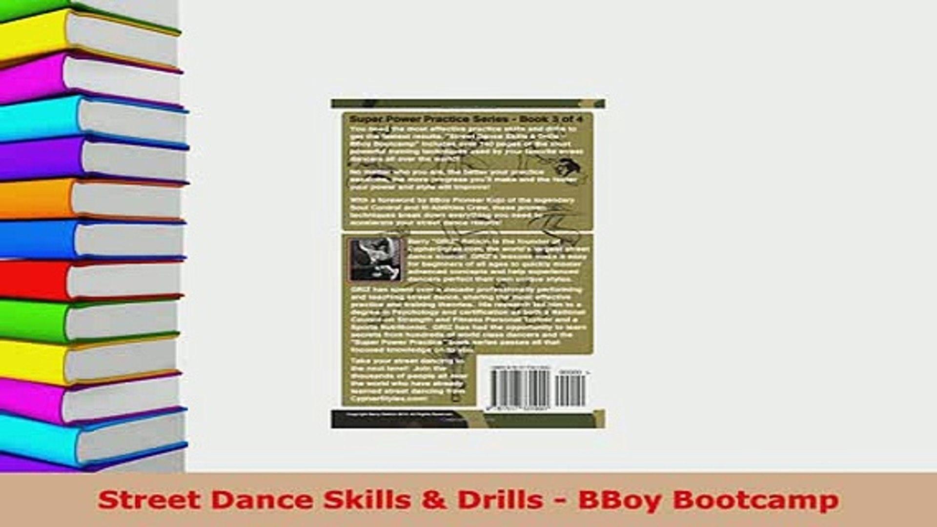 Street Dance Skills Amp Drills Bboy Bootcamp Super Power Practice Book 3