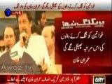 Rakam barhao Nawaz Sharif hum tumhare sath hain - Imran Khan taunt to Fazal- ur-Rehman