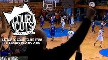 Le Top 10 CourtCuts FFBB de la saison 2015-2016