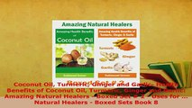 PDF  Coconut Oil Turmeric Ginger and Garlic Health Benefits of Coconut Oil Turmeric Ginger and  EBook