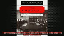 FREE PDF  The Company A Short History of a Revolutionary Idea Modern Library Chronicles  FREE BOOOK ONLINE
